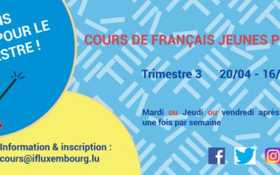 Cours de français pour jeunes publics – inscriptions pour le 3ème trimestre !