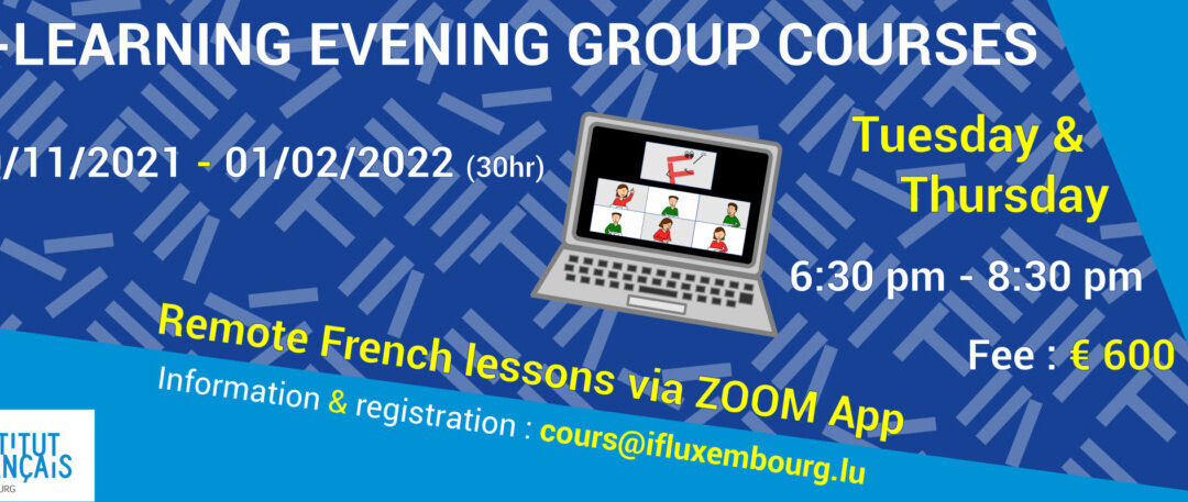 30/11/2021 – 01/02/2022 / E-learning evening group courses