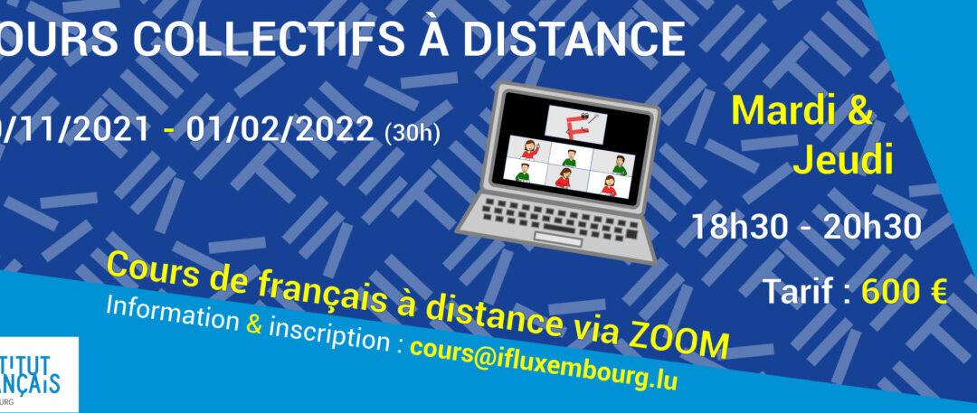 30/11/2021 – 01/02/2022 / Cours collectifs du soir à distance